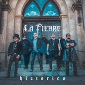 Histórico by La Fiebre