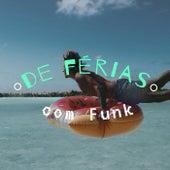 De Férias com Funk de Various Artists
