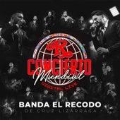 Concierto Mundial Digital Live by Banda El Recodo