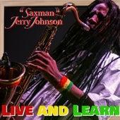Live & Learn von Jerry Johnson