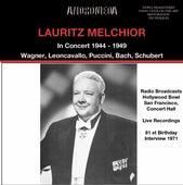 Lauritz Melchior in Concert 1944 - 1949 de Lauritz Melchior