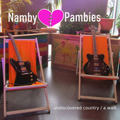 Undiscovered Country / a Walk von The Namby Pambies