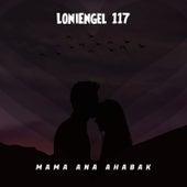 Mama Ana Ahabak von LoniEngel 117