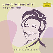 Gundula Janowitz - The Golden Voice by Gundula Janowitz