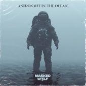 Astronaut In The Ocean von Masked Wolf