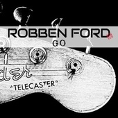 Go by Robben Ford