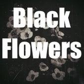 Black Flowers von Fishbone