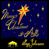 Merry Christmas to All by Greg Johnson