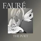 Fauré: The Poet de Various Artists