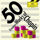 50 Greatest Works of Chopin by Various Artists