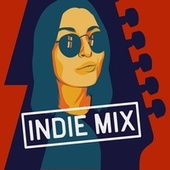 Indie Mix by Various Artists