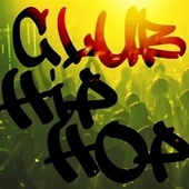 Club Hip Hop by Various Artists