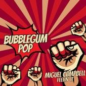Feelin' It von Miguel Campbell