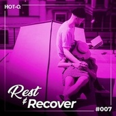 Rest & Recover 007 de Various Artists