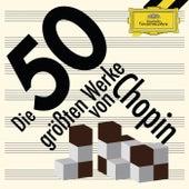 Best of Chopin – Die 50 größten Werke von Chopin von Various Artists