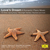 Love's Dream - Romantic Piano Music von Anatol Ugorski
