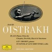 Chopin / Dvorák / Ravel / Smetana: Piano Trios by David Oistrakh