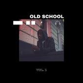Old School Vol. 1 von Various Artists