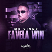 Favela Win by Mc Vinny