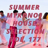Summer Mikonos House Selection Vol.177 by Various Artists