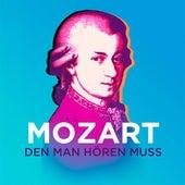 Mozart den man hören muss von Various Artists