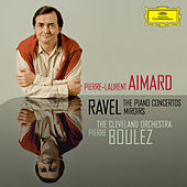 Ravel: The Piano Concertos; Miroirs von Pierre-Laurent Aimard