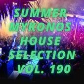 Summer Mikonos House Selection Vol.190 von Various Artists