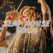 Slap House Vol.4 by Various Artists
