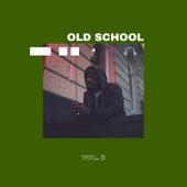 Old School Vol. 2 von Various Artists