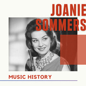 Joanie Sommers - Music History by Joanie Sommers