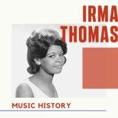 Irma Thomas - Music History de Irma Thomas