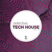 Selective: Tech House, Vol. 40 de Various Artists