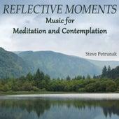 Reflective Moments - Music for Meditation and Contemplation de Steve Petrunak