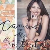 Camino de Tinta de Nancy Ocampo
