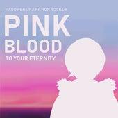 Pink Blood (To Your Eternity) de Tiago Pereira