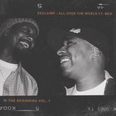 All Over The World by Declaime x Madlib