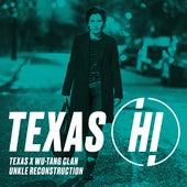 Hi (UNKLE Reconstruction) de Texas