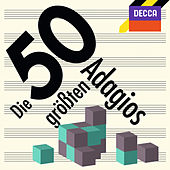 Die 50 größten Adagios von Various Artists