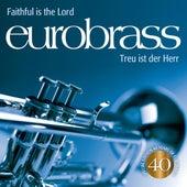 Faithful Is the Lord von Eurobrass