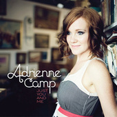 Just You And Me by Adrienne Camp