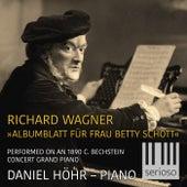 Albumblatt Für Frau Betty Schott WWV 108 (Performed on an 1890 C. Bechstein Concert Grand Piano) by Daniel Höhr