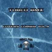 Covers Cumbia, Vol.4 fra Turco Rmx