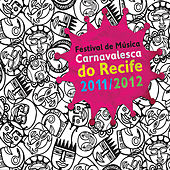 Festival de música carnavalesca do Recife de Various Artists