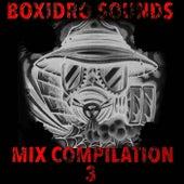 Sounds Mix Compilation 3 by Boxidro