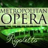 Rigoletto by Metropolitan Opera Orchestra