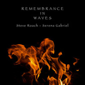 Remembrance in Waves by Steve Roach
