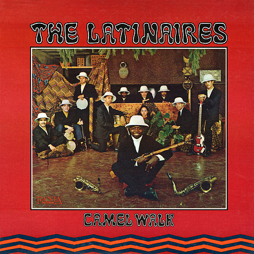 Camel Walk by The Latinaires
