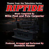 Riptide - Theme from the TV Series (Mike Post & Pete Carpenter) by Dominik Hauser