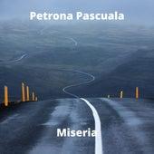 Miseria by Petrona Pascuala