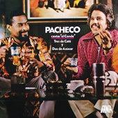 Tres De Café Y Dos De Azucar by Johnny Pacheco